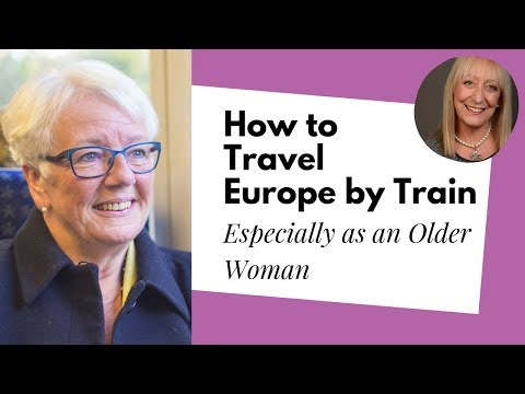 How to Travel Across Europe by Train as an Older Adult | Man in Seat 61
