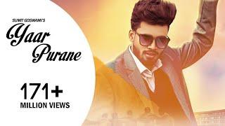 SUMIT GOSWAMI : Yaar Purane ( Full Song ) : KHATRI : New Haryanvi Songs Haryanavi 2019 | Sonotek