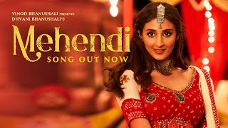 Mehendi - Song | Dhvani Bhanushali | Gurfateh P | Vishal Dadlani | Vinod B | Lijo-Chetas | Priya S