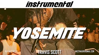 Travis Scott - YOSEMITE (INSTRUMENTAL) *reprod*