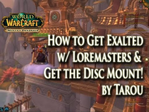 How to Get Exalted w/ Lorewalkers in 30mins & Get the Disc of the Red Flying Cloud mount!