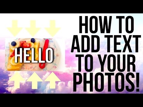 How to add text to your photos!? iPhone/iPad/iPod