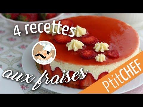 Top 4 de nos recettes avec des fraises - Ptitchef.com