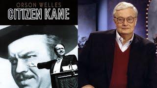 CITIZEN KANE - Commentary by Roger Ebert
