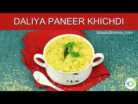 Daliya Paneer Khichdi | 8 months Baby Food Recipe