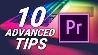 10 PRO TIPS & TRICKS for PREMIERE PRO