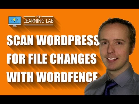 Scan WordPress For File Changes Using Wordfence - Better WordPress Security | WP Learning Lab