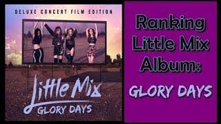 Ranking Little Mix Album: Glory Days