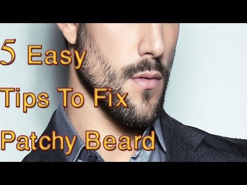 Patchy Beard Care Tips | 5 Easy way To Fix Patchy Beard