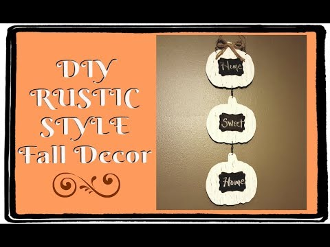 DIY RUSTIC/FARMHOUSE STYLE FALL DECOR | DOLLAR TREE DIY INSPIRED BY ECLECTIC KRISTEN
