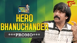 Hero Bhanuchander Exclusive Interview Promo   Open Talk with Anji   #09