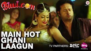 Main Hot Ghani Laagun - Biwi.com | Karan Khanna, Kaynaat Khan | Pratibha Bagel, Kashi Kashyap,Arun Y