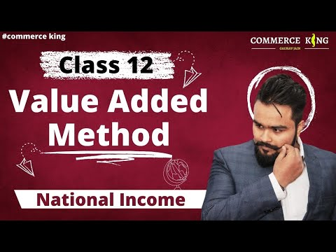 #49, Value added method of national income (Class 12 macroeconomics)