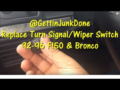 Replace the Turn Signal & Wiper Switch- 92 to 96 F150 and Bronco @GettinJunkDone