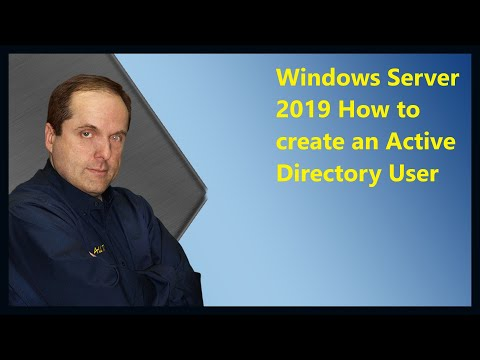 Windows Server 2019 How to create an Active Directory User