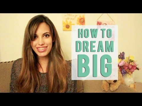 How to Dream Big when you live in a Small World