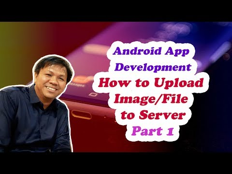 Best Android Studio Tutorial on How to Upload Image/File to Server (Part 1) ☎️ ANDROID PHONES