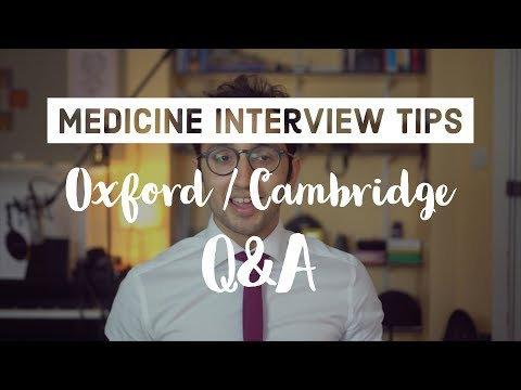 Oxbridge Medicine Interview - Your questions answered (Oxford / Cambridge)