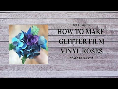 Glitter Film Roses Tutorial