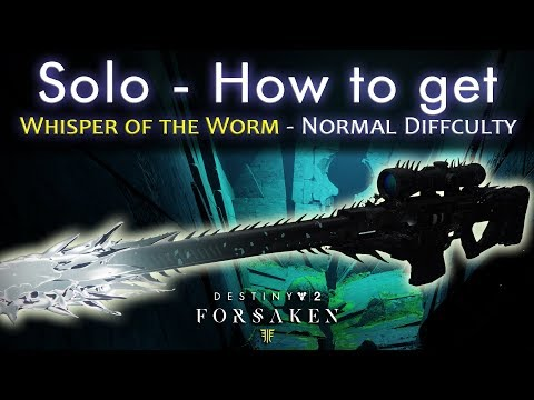 How to get Whisper of the Worm - Solo - No Heavy Drops since Forsaken Launch