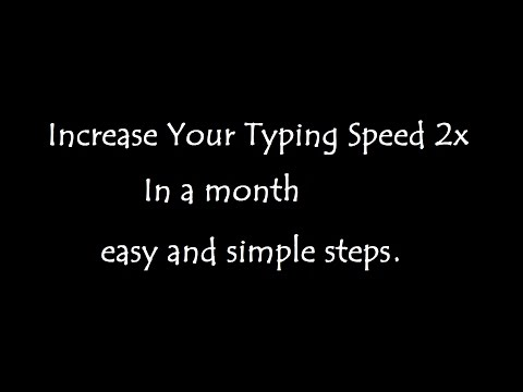 How to increase typing speed 2x