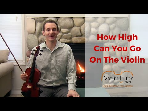 How High Can You Go On The Violin