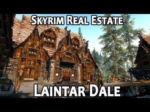 Skyrim Real Estate: Laintar Dale