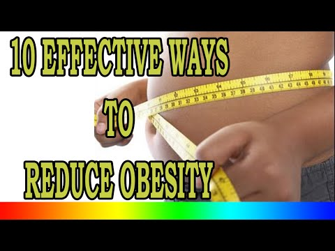 How To Reduce Body Fat - 10 Effective Ways to Reduce Obesity