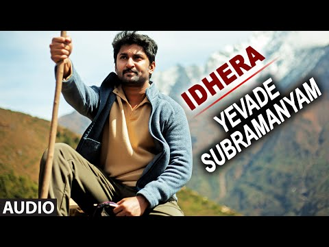 Idhera Full Audio Song   Yevade Subramanyam   Nani, Malvika, Vijay Devara Konda