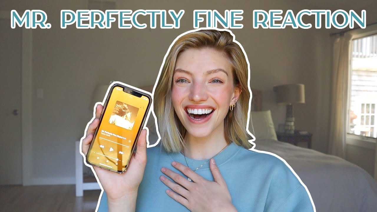Mr. Perfectly Fine - Taylor Swift *REACTION*