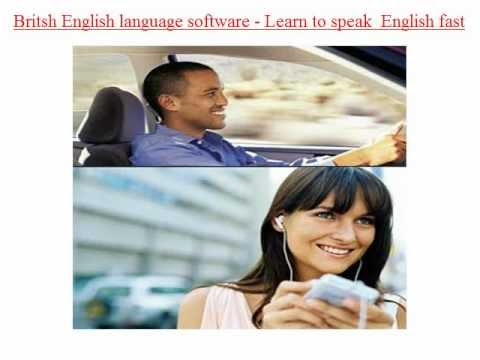 British English - best language software - english language learning software