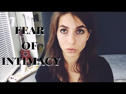 fear of intimacy | relationships