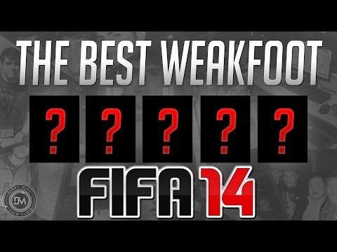 The Top 5 Best Weak Footed Players (5 Star)  in FIFA 14 Ultimate Team (FUT 14) Guide to Best Squad