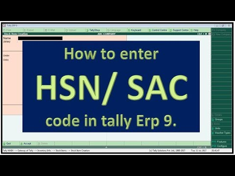 How to Enter GST HSN/SAC Code to Stock Item In Tally ERP9 6.0.1/2 # 8