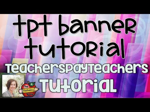 Learn How to Create and Upload a Banner for Your TeachersPayTeachers Shop in PowerPoint