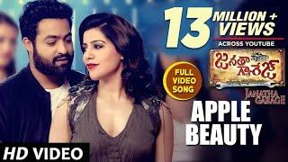 Janatha Garage Songs | Apple Beauty Full Video Song | Jr NTR | Samantha | Nithya Menen | DSP
