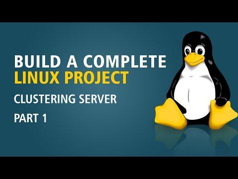 Build A Complete Linux Project   Clustering Server   Part 1   Eduonix
