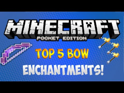 MCPE Top 5 BOW ENCHANTMENTS In 0.14.3 | Minecraft Pocket Edition