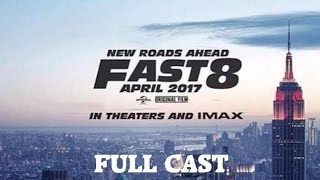 FAST AND FURİOUS 8 FULL CAST APRIL 2017 MOVİE