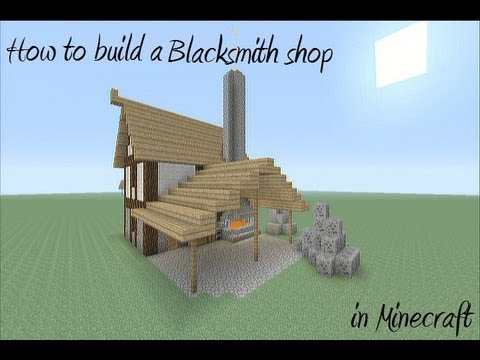 How to build a Blacksmith Shop in Minecraft
