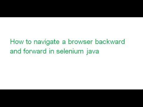 How to navigate browser backward and forward in selenium java