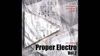 Proper Electro Vol.2 - Old School Hip Hop Electro Funk - DJ Mix - Back to the 80's