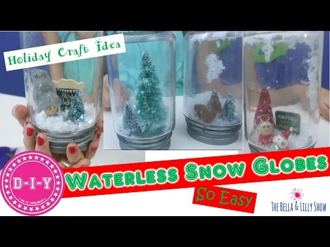 DIY Waterless Snow Globes ..Step by Step...So Easy Craft for Kids