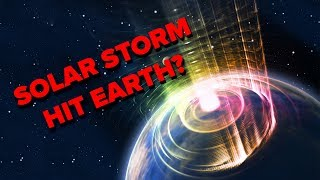 What Would Happen If A Massive Solar Storm Hit Earth?