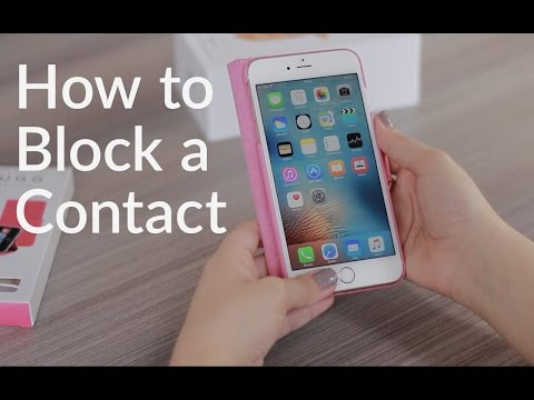 How To Block Contacts On iPhone