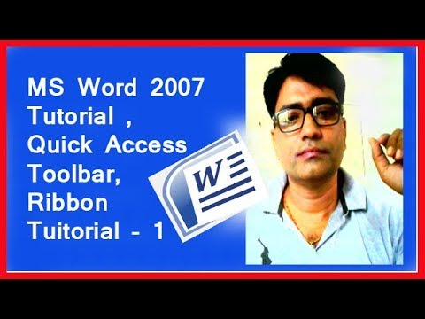 HOW TO USE MS Word 2007 #Tutorial # Quick Access Toolbar,# Ribbon .  Tuitorial -1 for Beginers