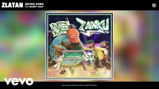 Zlatan - Adura Agba (Audio) ft. Barry Jhay