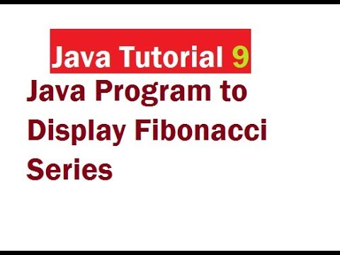 Java Program to Display Fibonacci Series