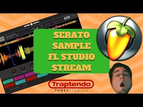 Serato Sample FL Studio Stream