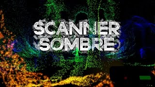 Scanner Sombre - Are We Alone?! - Let